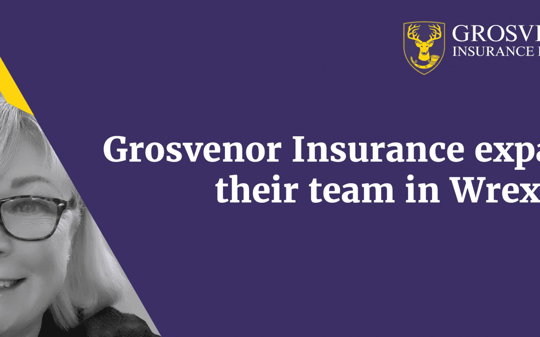 Grosvenor Insurance expands their team in Wrexham